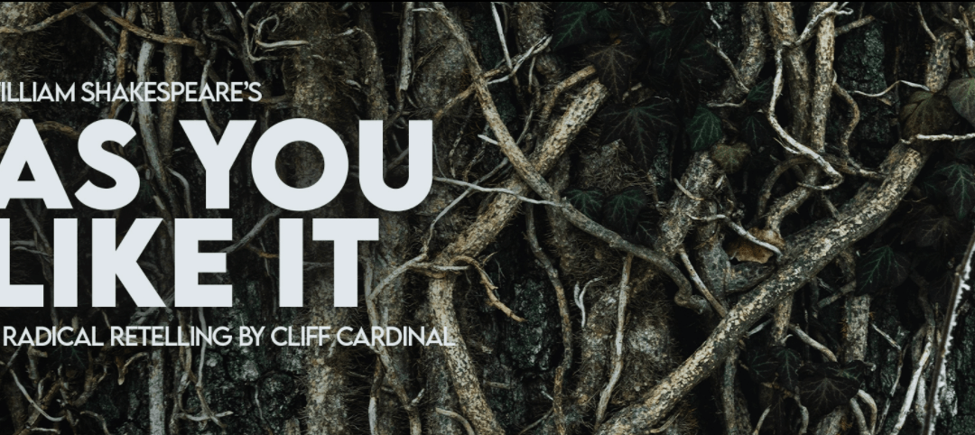 Cliff Cardinal's As You Like It will surprise you
